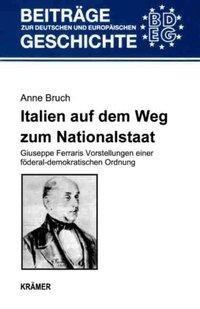 Italien auf dem Weg zum Nationalstaat