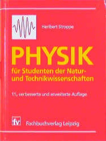 Physik für Studenten der Natur- und Ingenieurwissenschaften