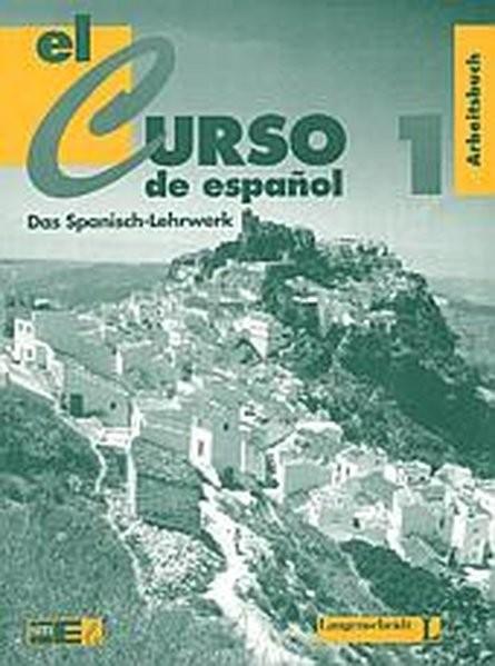 El curso de espanol, Arbeitsbuch