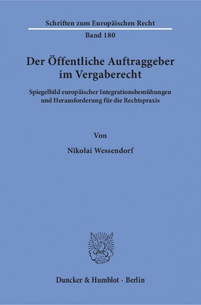 Der Öffentliche Auftraggeber im Vergaberecht.