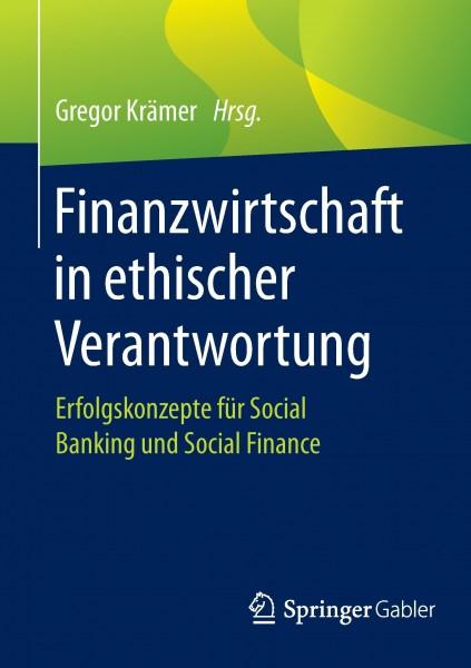 Finanzwirtschaft in ethischer Verantwortung
