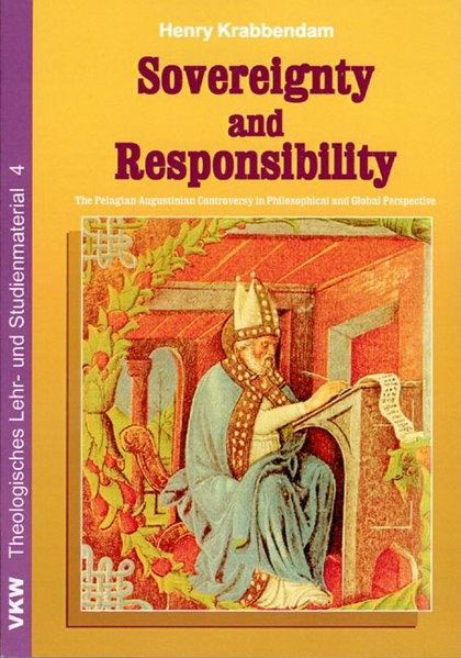 Sovereignty and Responsibility (Theologisches Lehr- und Studienmaterial)