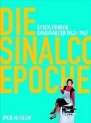 Die Sinalco Epoche