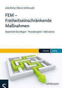 FEM - Freiheitseinschränkende Maßnahmen