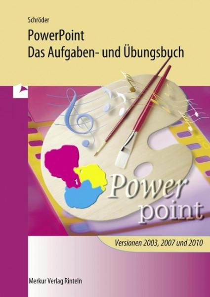 PowerPoint - Das Aufgaben- und Übungsbuch
