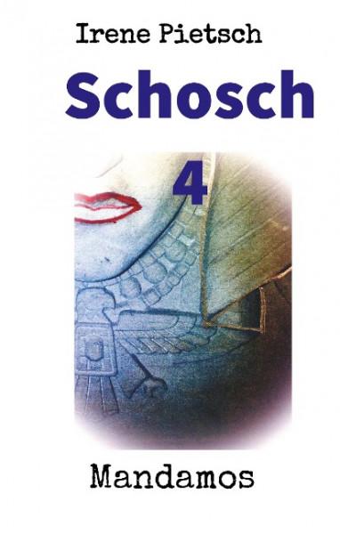 Schosch 4
