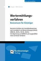 Wertermittlungsverfahren - Basiswissen für Einsteiger