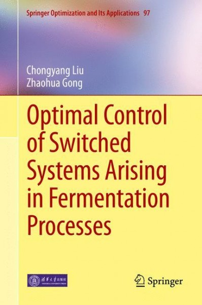 Optimal Control of Switched Systems Arising in Fermentation Processes