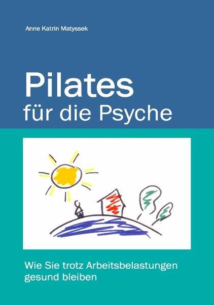 Pilates für die Psyche