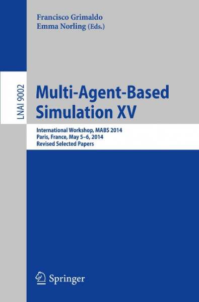 Multi-Agent-Based Simulation XV