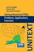 Solving Numerical PDE's: problems, applications, exercises