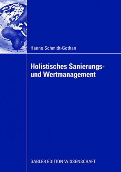 Holistisches Sanierungs- und Wertmanagement