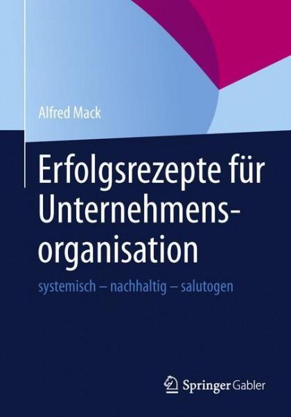 Erfolgsrezepte für Unternehmensorganisation