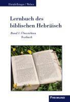 Lernbuch des biblischen Hebr?isch - Dietzfelbinger, Helmut