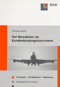 Der Newsletter als Kundenbindungsinstrument