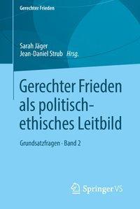 Gerechter Frieden als politisch-ethisches Leitbild