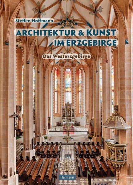 Architektur und Kunst im Erzgebirge
