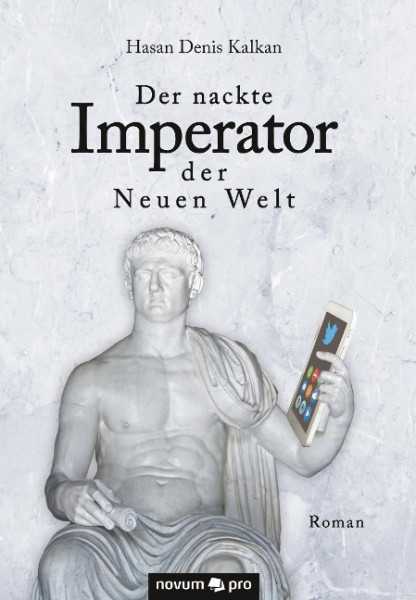 Der nackte Imperator der Neuen Welt