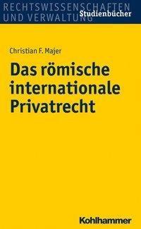 Das römische internationale Privatrecht
