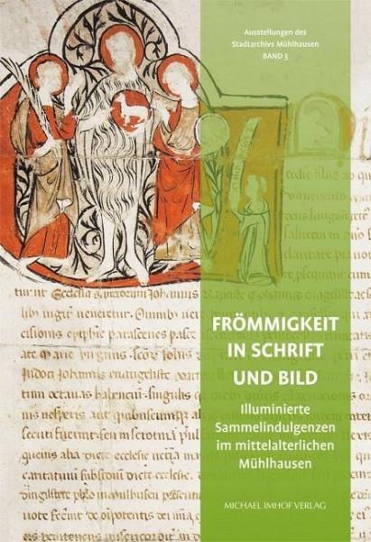 Frömmigkeit in Schrift und Bild