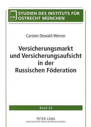 Versicherungsmarkt und Versicherungsaufsicht in der Russischen Föderation