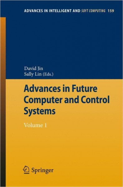 Advances in Future Computer and Control Systems 1