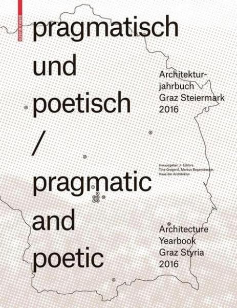 pragmatisch und poetisch / pragmatic and poetic