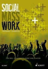 Social Mass Work