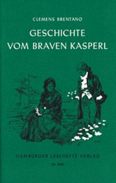 Hamburger Lesehefte, Nr.54, Die Geschichte vom braven Kasperl und dem schönen Annerl