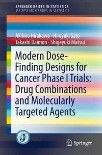 Modern Dose-Finding Designs for Cancer Phase I Trrials: Drug Combinations and Molecularly Targeted Agents
