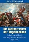 Die Weltherrschaft der Angelsachsen
