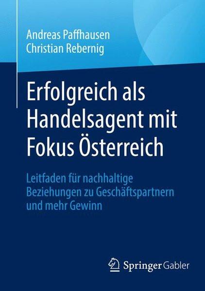 Erfolgreich als Handelsagent mit Fokus Österreich