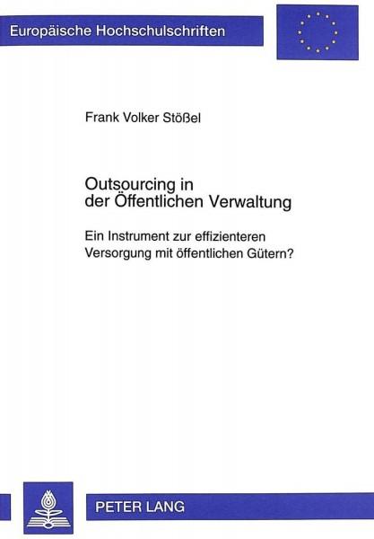 Outsourcing in der Öffentlichen Verwaltung