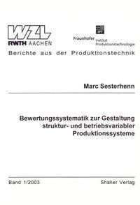 Bewertungssystematik zur Gestaltung struktur- und betriebsvariabler Produktionssysteme