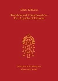 Tradition and Transformation: The Argobba of Ethiopia