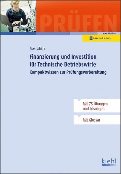 Finanzierung und Investition für Technische Betriebswirte