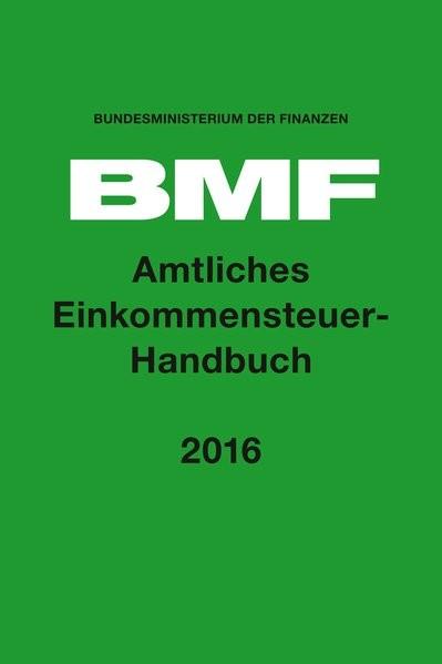 Amtliches Einkommensteuer-Handbuch 2016