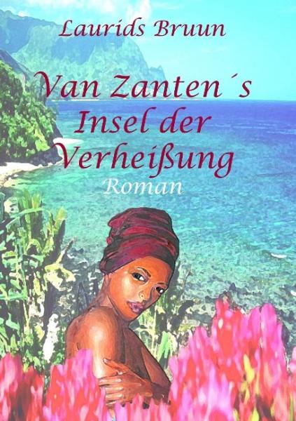 Van Zantens Insel der Verheißung