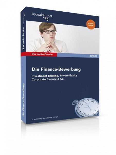 Das Insider-Dossier: Die Finance-Bewerbung 2013/14