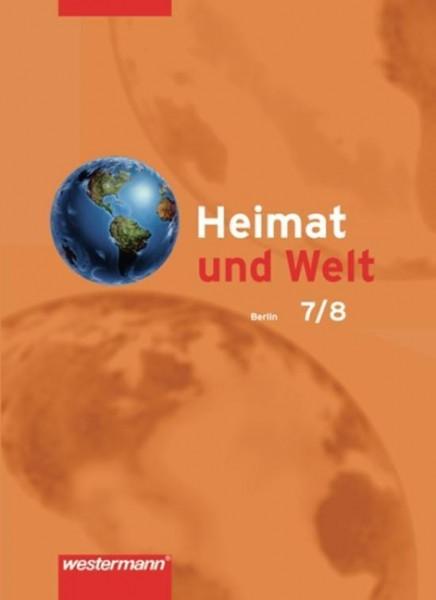 Heimat und Welt 7 / 8. Schülerband. Berlin