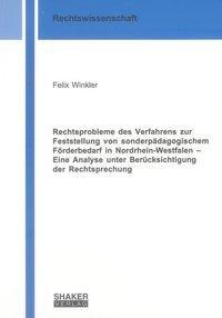 Rechtsprobleme des Verfahrens zur Feststellung von sonderpädagogischem Förderbedarf in Nordrhein-Wes