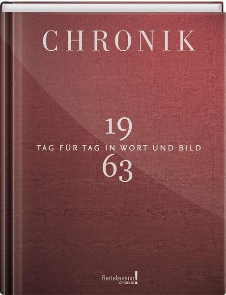 Chronik Jubiläumsband 1963: Tag für Tag in Wort und Bild