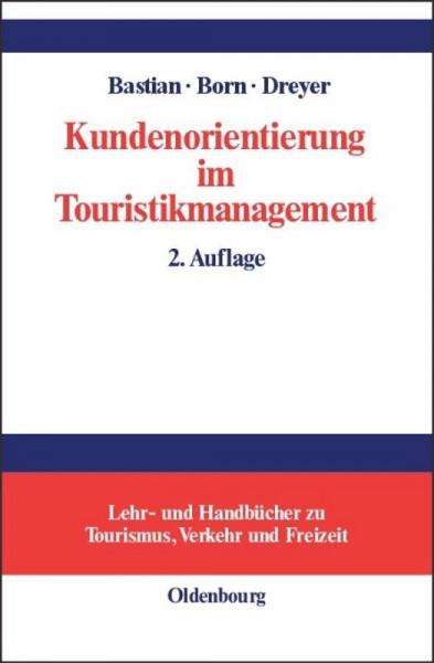 Kundenorientierung im Touristikmanagement