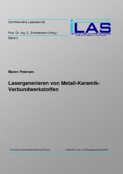 Lasergenerieren von Metall-Keramik-Verbundwerkstoffen