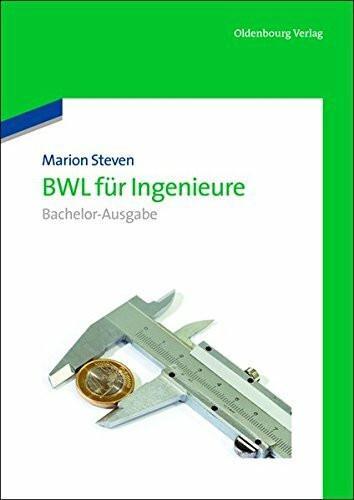 Bwl für Ingenieure: BachelorAusgabe: Bachelor-Ausgabe
