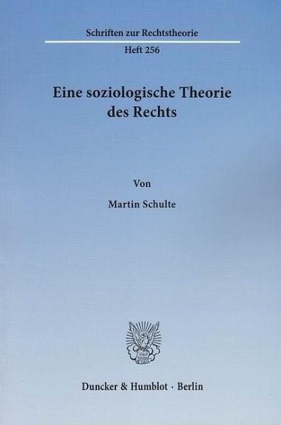 Eine soziologische Theorie des Rechts