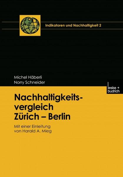 Nachhaltigkeitsvergleich Zürich - Berlin