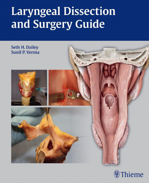Laryngeal Dissection and Surgery Guide