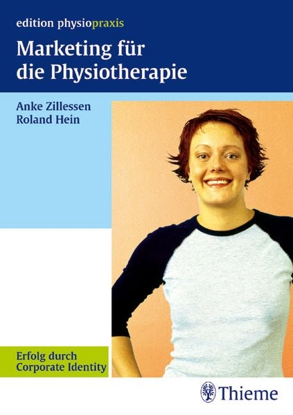 Marketing für die Physiotherapie: Erfolg durch Corporate Identity