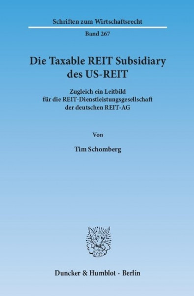 Die Taxable REIT Subsidiary des US-REIT